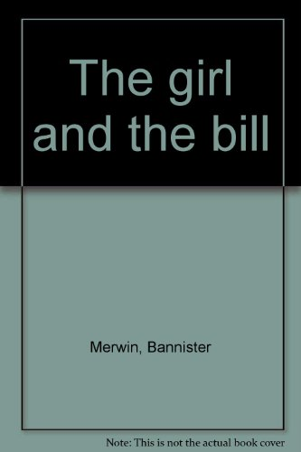 The Girl and the Bill. Illustrations by Harrison Fisher and the Kinneys. -