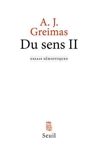 Du sens II. Essais sémiotiques (2)