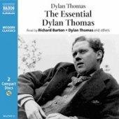 The Essential Dylan Thomas. Under Milk Wood,  Return Journey to Swansea (Modern Classics)