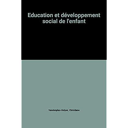 Education et développement social de l'enfant
