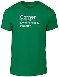 Brand88, Corner, Where Nobody Puts Baby, Erwachsene Mode T-Shirt