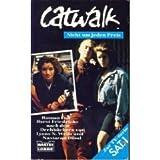 Catwalk III. Nicht um jeden Preis. Zur TV- Serie SAT 1.