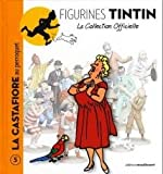 La Castafiore au perroquet - Le livret * collection officielle tintin
