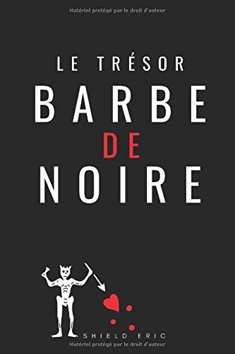 Le Trésor de Barbe Noire par Eric SHIELD