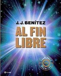 Al fin libre (Los Otros Mundos J.J.Benitez)
