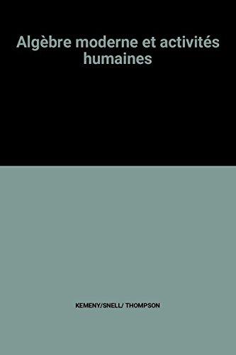 Algèbre moderne et activités humaines