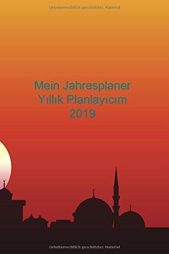 Mein Jahresplaner Yıllık Planlayıcım 2019: Notizbuch mit Kalendarium