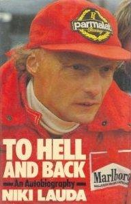 To Hell and Back por Niki Lauda