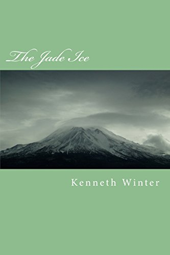 The Jade Ice: A Tale of a Journey to the Centre of All Things: Volume 1 (The HiRo Tales)