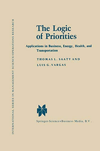 The Logic of Priorities: Applications in Business, Energy, Health and Transportation PDF Books