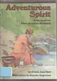 Adventurous Spirit: A Story About Ellen Swallow Richards (Creative Minds Biographies) by Ethlie Ann Vare (1992-08-02)