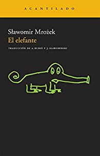 El elefante par Slawomir Mrozek