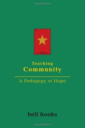 Teaching Community: A Pedagogy of Hope 1st by bell hooks (2003) Paperback