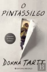 O Pintassilgo (Portuguese Edition)