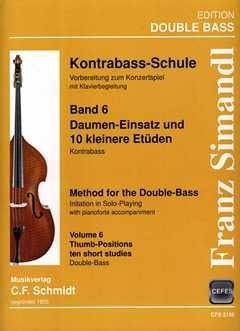 KONTRABASS SCHULE 6 - arrangiert für Kontrabass [Noten / Sheetmusic] Komponist: SIMANDL FRANZ