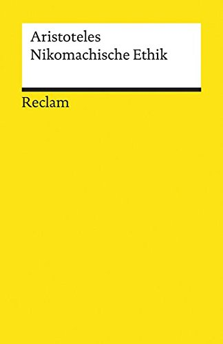 Nikomachische Ethik (Reclams Universal-Bibliothek)