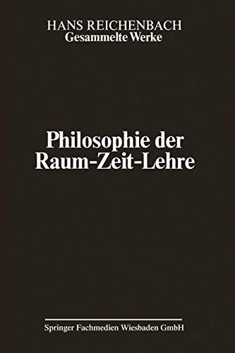 Gesammelte Werke, Band 2: Philosophie der Raum-Zeit-Lehre