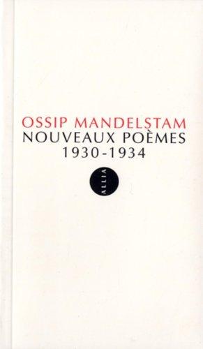Nouveaux poèmes 1930-1934 par Ossip Mandelstam