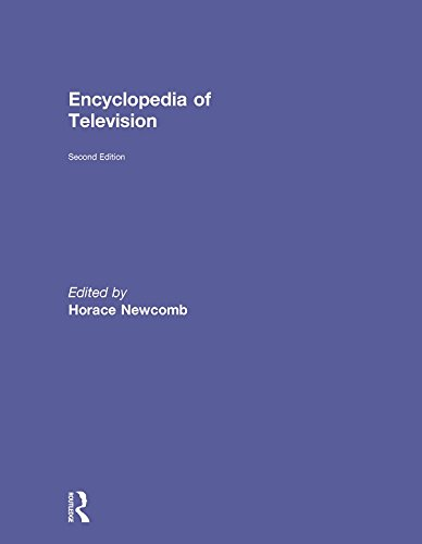 Encyclopedia of Television (Museum Of Broadcast Communications) (English Edition) par  Routledge