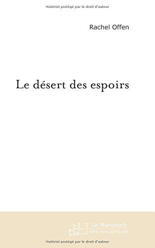 Le désert des espoirs