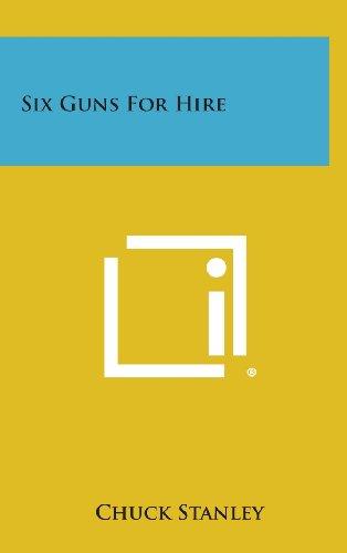 Six Guns for Hire