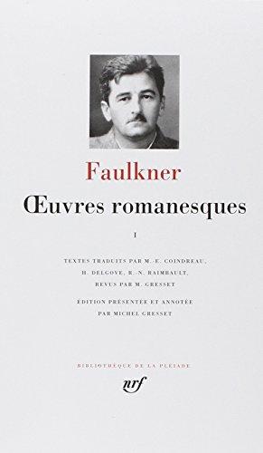 Faulkner Oeuvres Romanesques Tome 1 [Pdf/ePub] eBook