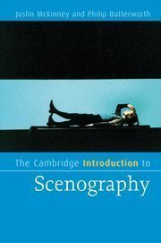 The Cambridge Introduction to Scenography (Cambridge Introductions to Literature) by McKinney, Joslin Published by Cambridge University Press (2009) Paperback