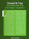 Introduccion a la psicologia cognitiva/ Introducton to Cognetive Psychology