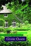 Grüne Oasen: Gärten in der Wildeshauser Geest