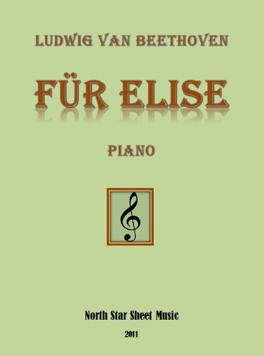 Für Elise Beethoven Sheet Music for Piano (English Edition)
