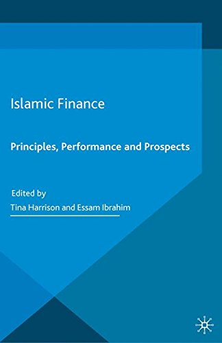 Islamic Finance : Principles, Performance and Prospects