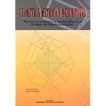 Geometría métrica y descriptiva : ejercicios resueltos y comentados en el sistema de planos acotados (Académica)