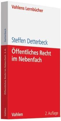 Öffentliches Recht im Nebenfach by Steffen Detterbeck (2010-10-20)