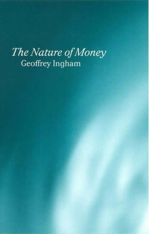 nature-of-money-new-directions-in-political-economy