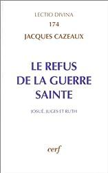 Le refus de la guerre sainte: José, Juges et Ruth (Lectio divina)