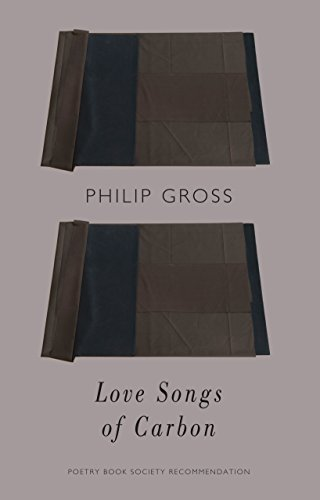 Love Songs of Carbon (The Yellow Earl: Almost an Emporer, Not Quite a Gentleman) by [Gross, Philip]