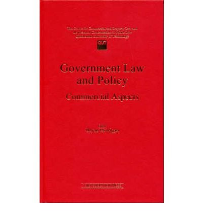 [(Government Law and Policy: Commercial Aspects )] [Author: Brian Horrigan] [Jul-1998]