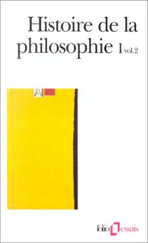 Histoire de la philosophie, tome 1, volume 2