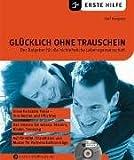 Glücklich ohne Trauschein, m. CD-ROM - Ralf Käppele