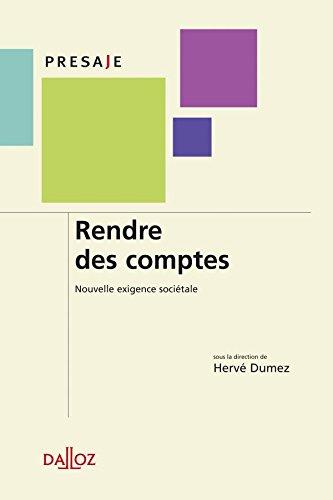 Rendre des comptes. Nouvelle exigence sociétale - 1ère édition par Hervé Dumez