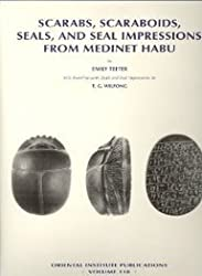 Scarabs, Scaraboids, Seals and Seal Impressions from Medinet Habu (UNIVERSITY OF CHICAGO ORIENTAL INSTITUTE PUBLICATIONS)