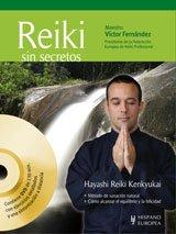 Reiki sin secretos (+DVD y QR) por Víctor Fernández