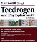 Teedrogen und Phytopharmaka. Ein Handbuch für die Praxis auf wissenschaftlicher Grundlage