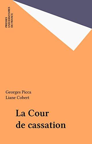 La Cour de cassation (Que sais-je ?) (French Edition)