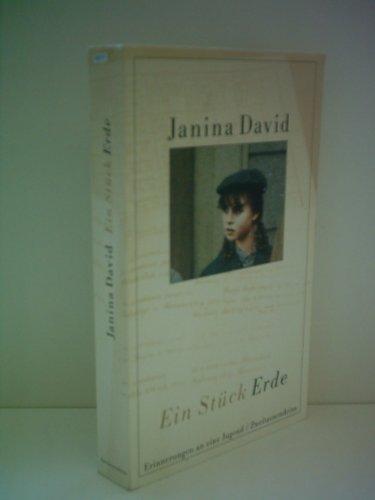 Janine David: Ein Stück Erde - Erinnerungen an eine Jugend