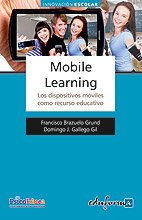 Mobile Learning. Los Dispositivos Móviles Como Recurso Educativo