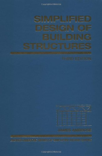 Simplified Design of Building Structures (Simplified Design Guides)