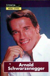 Arnold Schwarzenegger (Livewire real lives)