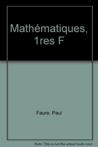 Mathématiques, 1res F