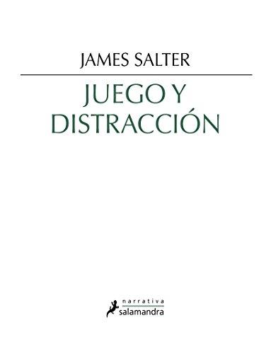 Juego y distracción (Narrativa)